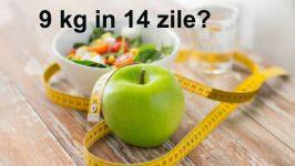 Cum slabesc 9kg in 14 zile?