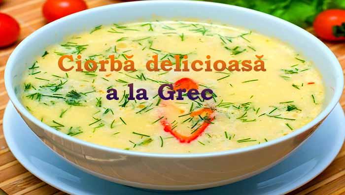 Ciorba delicioasa a la Grec