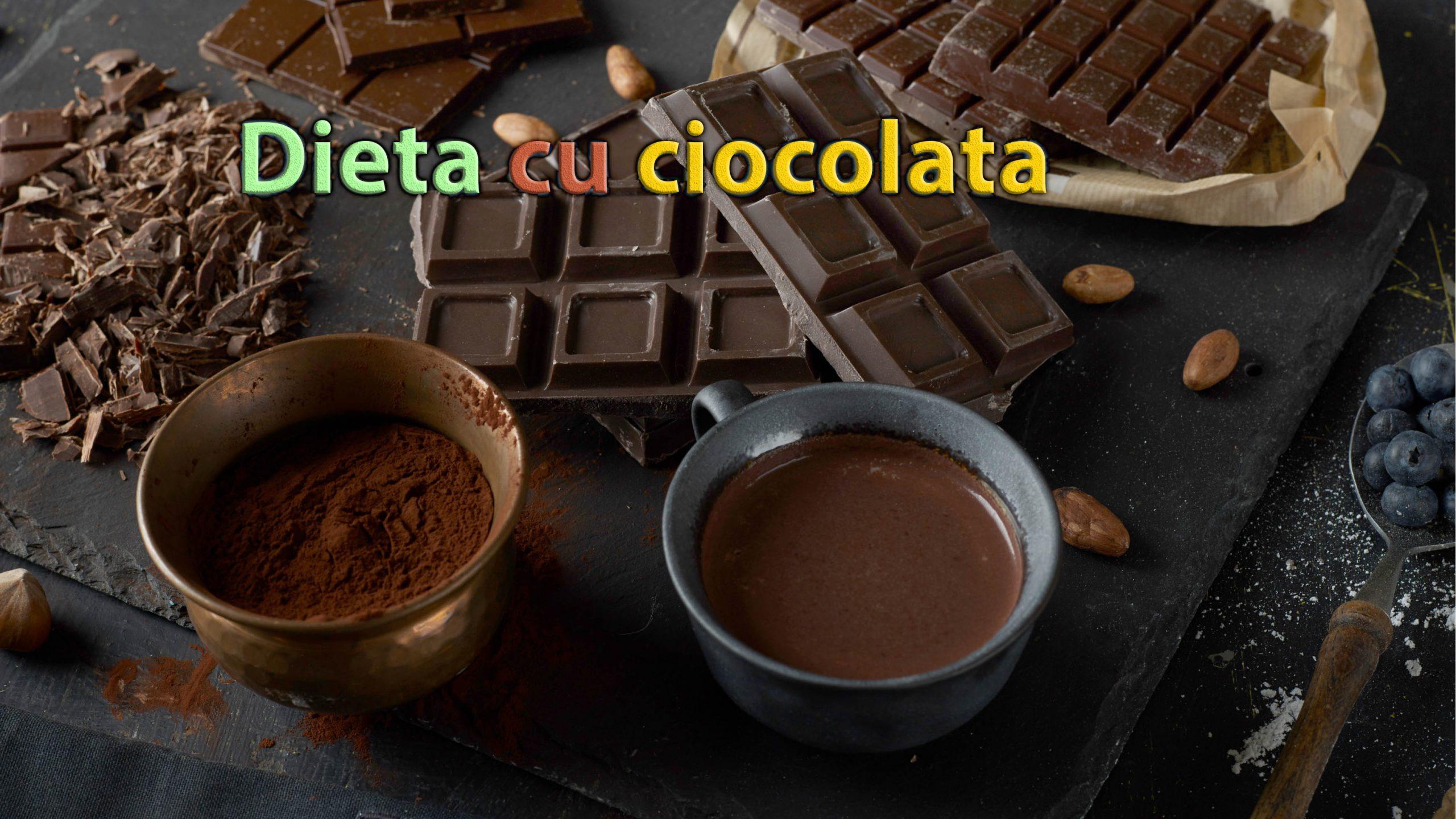 dieta cu ciocolata
