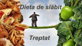 Dieta de slabit treptat si sanatos
