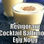 Cocktail Baltimore Egg Nogg