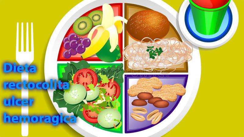 Dieta pentru rectocolita ulcer-hemoragica