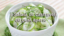 Salata De Castraveti Cu Gust Aparte