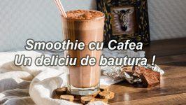 9 Smoothies cu Cafea - Retete Delicioase