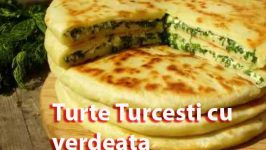 Reteta de Turte Turcesti umplute cu Verdeată si Cascaval